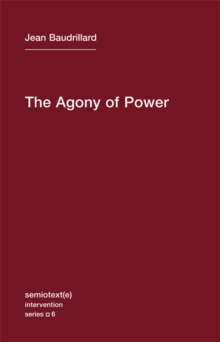 The Agony of Power : Volume 6, Paperback / softback Book
