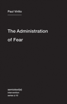 The Administration of Fear, Paperback Book