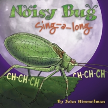 Noisy Bug Sing-Along, Paperback Book