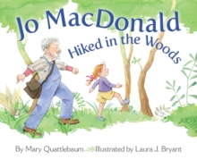 Jo Macdonald Hiked in the Woods, Hardback Book