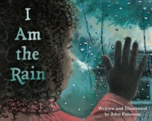 I AM THE RAIN, Hardback Book