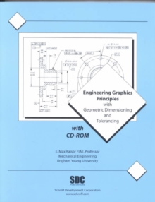 Engineering Graphics Principles & Geometric Tolerancing, Paperback Book