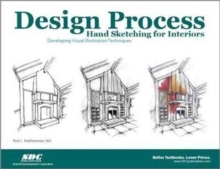 Design Process Hand Sketching for Interiors, Paperback Book