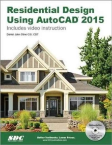 Residential Design Using AutoCAD 2015, Paperback Book