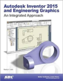 Autodesk Inventor 2015 and Engineering Graphics, Paperback Book