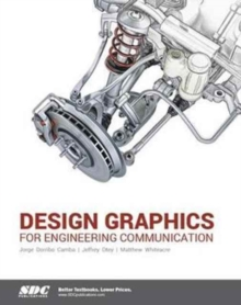 Design Graphics for Engineering Communication, Paperback Book