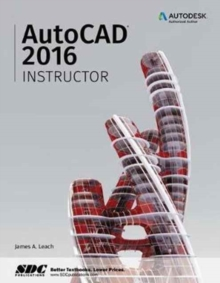 AutoCAD 2016 Instructor, Paperback Book