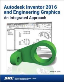 Autodesk Inventor 2016 and Engineering Graphics, Paperback Book