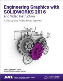 Engineering Graphics with Solidworks 2016 (Including Unique Access Code), Paperback Book