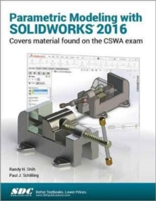 Parametric Modeling with Solidworks, Paperback Book