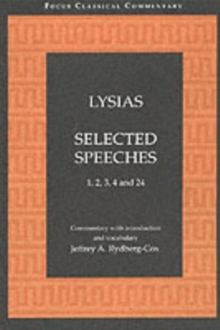 Lysias: Selected Speeches : 1, 2, 3, 4, and 24, Paperback Book