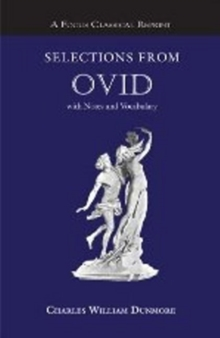 Selections from Ovid : with Notes and Vocabulary, Paperback Book