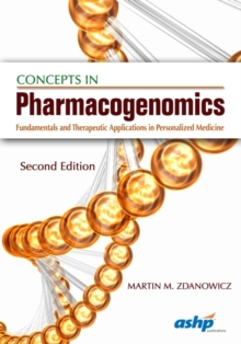 Concepts in Pharmacogenomics : Fundamentals and Therapeutic Applications in Personalized Medicine, Paperback Book