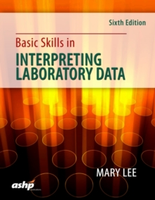 Basic Skills in Interpreting Laboratory Data, Paperback Book