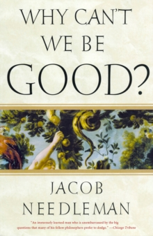 Why Can't We be Good, Paperback Book