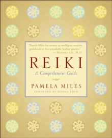 Reiki : A Comprehensive Guide, Paperback / softback Book