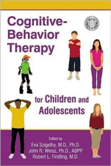 Cognitive-Behavior Therapy for Children and Adolescents, Paperback Book