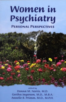 Women in Psychiatry : Personal Perspectives, Paperback Book