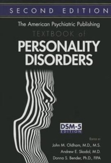 The American Psychiatric Publishing Textbook of Personality Disorders, Hardback Book
