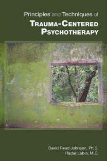 Principles and Techniques of Trauma-Centered Psychotherapy, Paperback Book