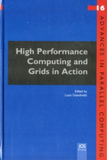 High Performance Computing and Grids in Action, Hardback Book