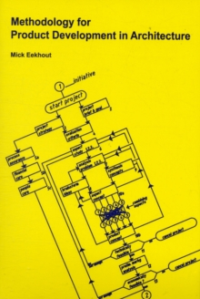 Methodology for Product Development in Architecture, Paperback Book
