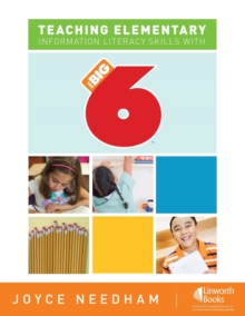 Teaching Elementary Information Literacy Skills with the Big6 (TM), Paperback / softback Book