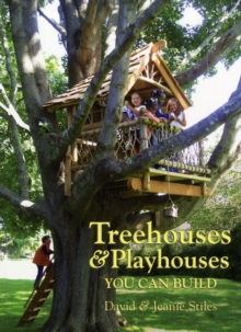 Treehouses & Playhouses You Can Build, Paperback / softback Book