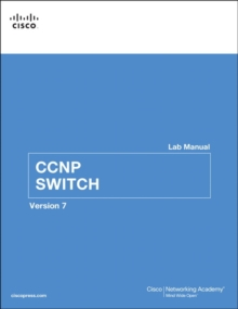 CCNP SWITCH Lab Manual, Paperback / softback Book