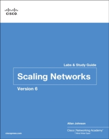 Scaling Networks v6 Labs & Study Guide, Paperback / softback Book