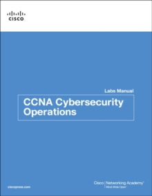 CCNA Cybersecurity Operations Lab Manual, Paperback / softback Book