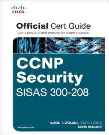 CCNP Security SISAS 300-208 Official Cert Guide, Mixed media product Book