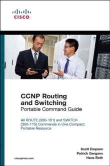CCNP Routing and Switching Portable Command Guide, Paperback Book
