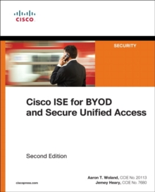 Cisco ISE for BYOD and Secure Unified Access, Paperback Book