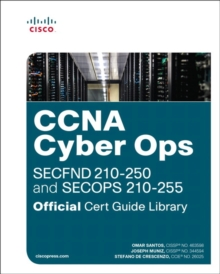 CCNA Cyber Ops (SECFND #210-250 and SECOPS #210-255) Official Cert Guide Library, 1/e, Mixed media product Book