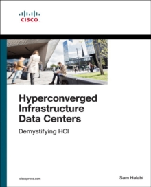 Hyperconverged Infrastructure Data Centers : Demystifying HCI, Paperback / softback Book
