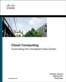 Cloud Computing : Automating the Virtualized Data Center, Paperback Book