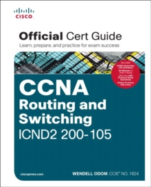CCNA Routing and Switching ICND2 200-105 Official Cert Guide, Mixed media product Book