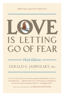 Love Is Letting Go Of Fear, 3rd Ed, Paperback Book