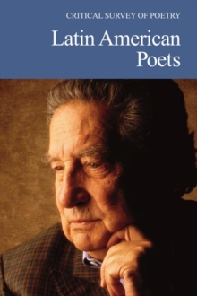 Critical Survey of Poetry : Latin American Poets, PDF eBook