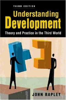 Understanding Development : Theory and Practice in the Third World, Paperback / softback Book