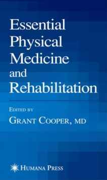 Essential Physical Medicine and Rehabilitation, Paperback Book