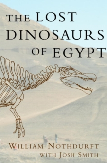 The Lost Dinosaurs of Egypt, EPUB eBook