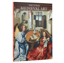 How to Read Medieval Art, Paperback Book