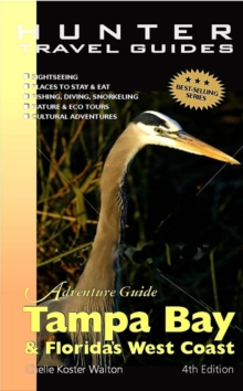 Adventure Guide to Tampa Bay and Florida's West Coast, EPUB eBook