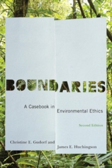 Boundaries : A Casebook in Environmental Ethics, Paperback Book