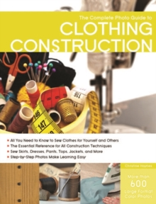Complete Photo Guide to Clothing Construction, Paperback / softback Book