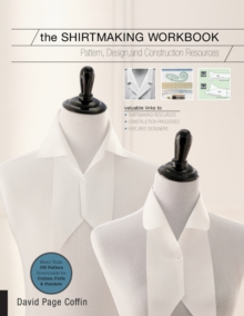 The Shirtmaking Workbook : Pattern, Design, and Construction Resources for Shirtmaking, Paperback / softback Book