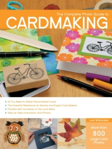 The Complete Photo Guide to Cardmaking, Paperback Book