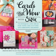 Cards That Wow with Sizzix, Paperback / softback Book